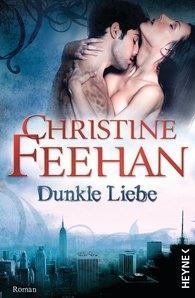 Christine  Feehan - Dunkle Liebe