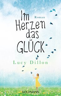 Lucy  Dillon - Im Herzen das Glück