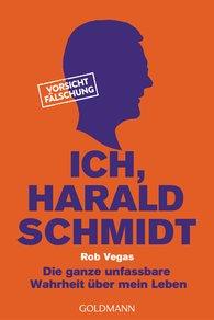 Rob  Vegas - Ich, Harald Schmidt