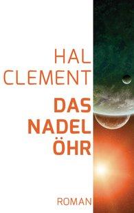 Hal  Clement - Das Nadelöhr