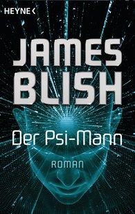 James  Blish - Der Psi-Mann