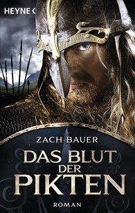 Bastian  Zach, Matthias  Bauer - Das Blut der Pikten