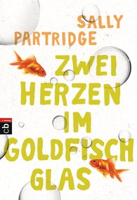 Sally  Partridge - Zwei Herzen im Goldfischglas
