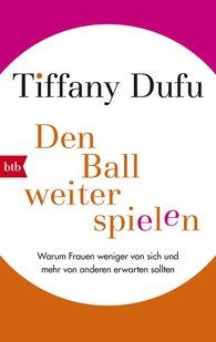 Tiffany  Dufu - Den Ball weiterspielen