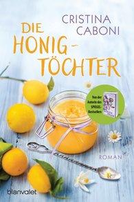 Cristina  Caboni - Die Honigtöchter