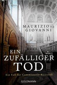Maurizio de Giovanni - Ein zufälliger Tod