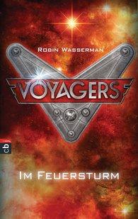 Robin  Wasserman - Voyagers - Im Feuersturm
