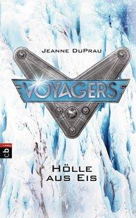 Jeanne  DuPrau - Voyagers - Hölle aus Eis