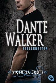 Victoria  Scott - Dante Walker - Seelenretter