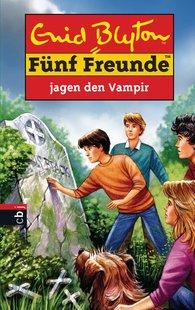 Enid  Blyton - Fünf Freunde jagen den Vampir