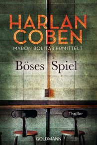 Harlan  Coben - Böses Spiel - Myron Bolitar ermittelt