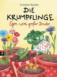 Annette  Roeder - Die Krumpflinge - Egon wird großer Bruder
