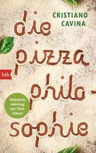Cristiano  Cavina - Die Pizza-Philosophie