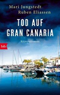 Mari  Jungstedt, Ruben  Eliassen - Tod auf Gran Canaria