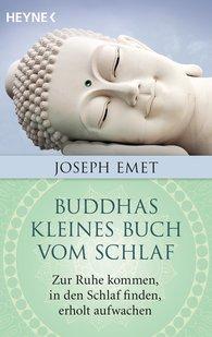 Joseph  Emet - Buddhas kleines Buch vom Schlaf
