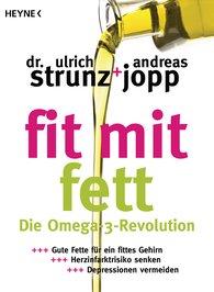 Ulrich  Strunz, Andreas  Jopp - Fit mit Fett