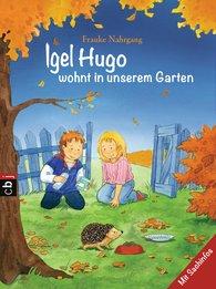 Frauke  Nahrgang - Igel Hugo wohnt in unserem Garten
