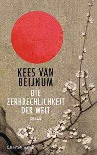Kees van Beijnum - Die Zerbrechlichkeit der Welt