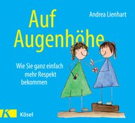 Andrea  Lienhart - Auf Augenhöhe