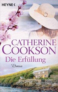 Catherine  Cookson - Die Erfüllung