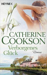 Catherine  Cookson - Verborgenes Glück