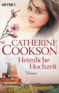 Catherine  Cookson - Heimliche Hochzeit