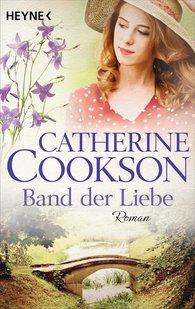 Catherine  Cookson - Das Band der Liebe