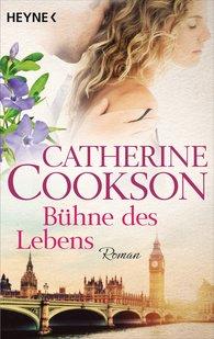 Catherine  Cookson - Bühne des Lebens