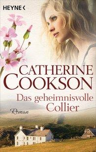 Catherine  Cookson - Das geheimnisvolle Collier