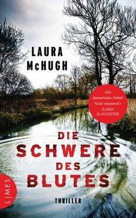 Laura  McHugh - Die Schwere des Blutes