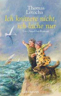 Thomas  Letocha - Ich knittere nicht, ich lache nur