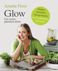Amelia  Freer - Glow