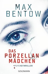 Max  Bentow - Das Porzellanmädchen