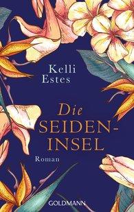 Kelli  Estes - Die Seideninsel