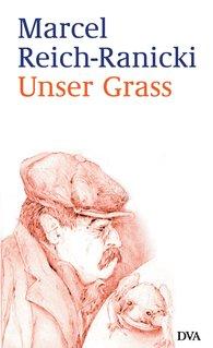 Marcel  Reich-Ranicki - Unser Grass