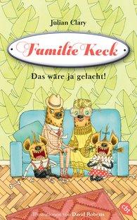 Julian  Clary - Familie Keck - Das wäre ja gelacht!