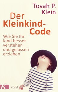 Tovah P.  Klein - Der Kleinkind-Code