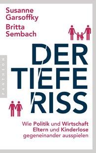 Susanne  Garsoffky, Britta  Sembach - Der tiefe Riss