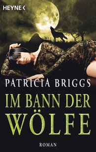 Patricia  Briggs - Im Bann der Wölfe