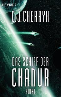 Carolyn J.  Cherryh - Das Schiff der Chanur