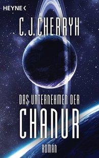 Carolyn J.  Cherryh - Das Unternehmen der Chanur
