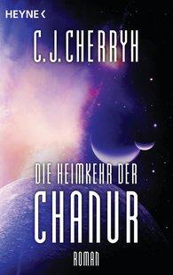 Carolyn J.  Cherryh - Die Heimkehr der Chanur