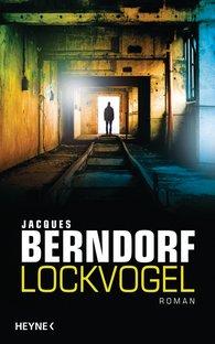 Jacques  Berndorf - Lockvogel
