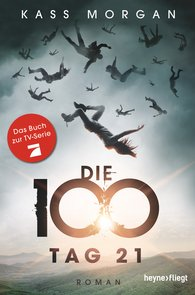 Kass  Morgan - Die 100 - Tag 21