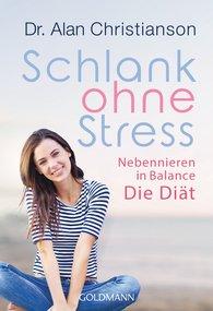 Alan  Christianson - Schlank ohne Stress