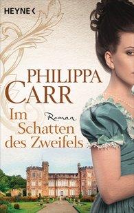 Philippa  Carr - Im Schatten des Zweifels