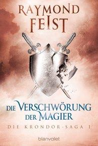 Raymond  Feist - Die Krondor-Saga 1