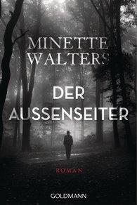 Minette  Walters - Der Außenseiter