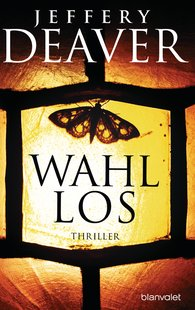 Jeffery  Deaver - Wahllos