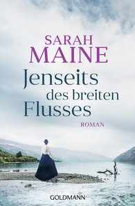 Sarah  Maine - Jenseits des breiten Flusses